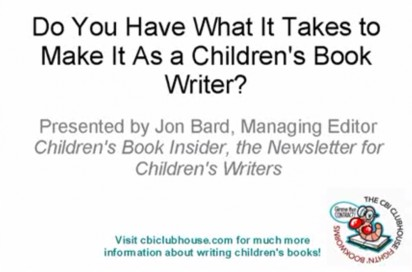 What It Takes to Make It Writing Children's Books