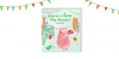 You're a Rude Pig, Bertie Book Trailer