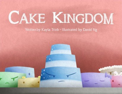 """Cake Kingdom"" 2014 Diverse Minds D.C. Winning Book"