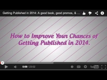 GETTING PUBLISHED: A GOOD BOOK, GOOD PROMOS, & SERENDIPITY