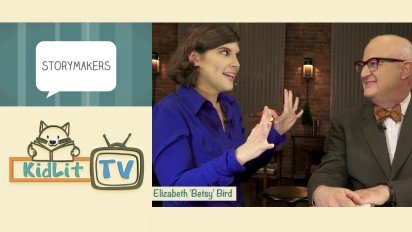 KidLit TV   StoryMakers with Betsy Bird PART 2