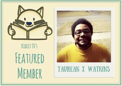 Featured Member: Taurean J. Watkins
