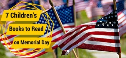 7 Children's Books to Read this Memorial Day