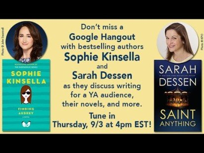 Authors Sophie Kinsella and Sarah Dessen Hangout and Answer Your Questions