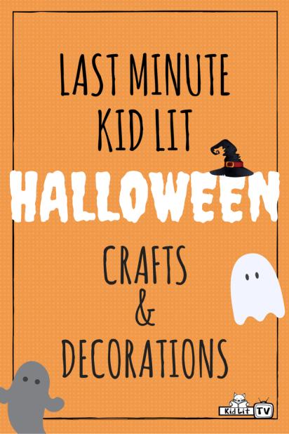 Last Minute Kid Lit Halloween Crafts