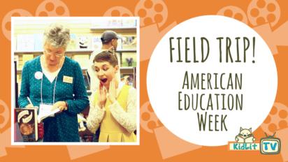Field Trip!   American Education Week with Darlene Beck Jacobson