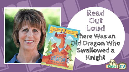 Read Out Loud | There Was an Old Dragon Who Swallowed a Knight