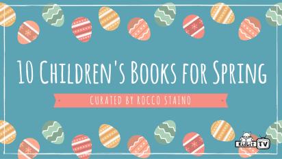 10 Children's Books for Spring
