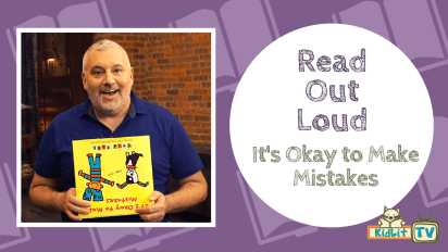 Read Out Loud | It's Okay to Make Mistakes