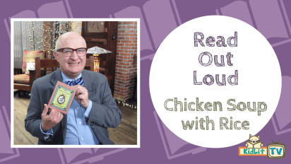 Read Out Loud: CHICKEN SOUP WITH RICE