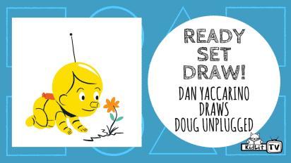 Ready Set Draw! Dan Yaccarino Draws DOUG UNPLUGGED