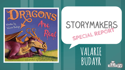 StoryMakers SPECIAL REPORT: DRAGONS ARE REAL!
