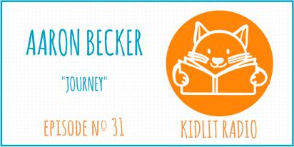 KidLit Podcast: Aaron Becker
