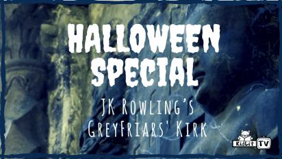 Halloween Special | JK Rowling's GreyFriars' Kirk