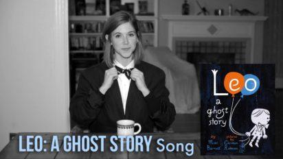 Leo: A Ghost Story Song – Emily Arrow