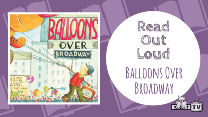 Read Out Loud: BALLOONS OVER BROADWAY