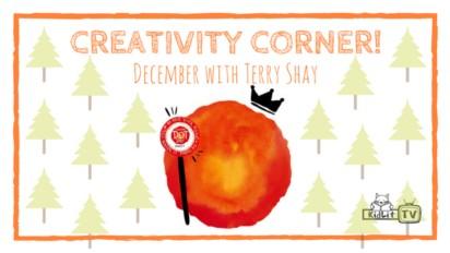 Creativity Corner with Terry Shay