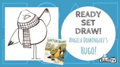 Ready Set Draw! LET'S GO, HUGO!