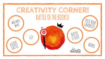 Creativity Corner: Battle of the Books