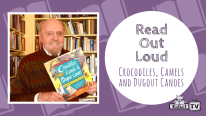 Read Out Loud: CAMELS AND DUGOUT CANOES