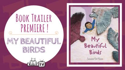 My Beautiful Birds Book Trailer Premiere
