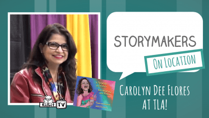 StoryMakers On Location: Carolyn Dee Flores at TLA