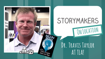 StoryMakers On Location: Dr. Travis Taylor at TLA