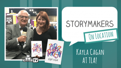StoryMakers On Location: Kayla Cagan at TLA