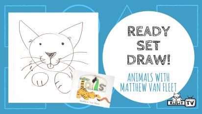 Ready Set Draw! Animals with Matthew Van Fleet