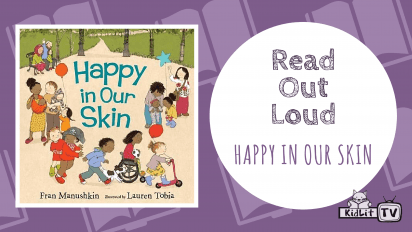 Read Out Loud  HAPPY IN OUR SKIN