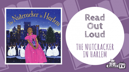Read Out Loud | THE NUTCRACKER IN HARLEM