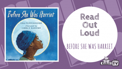 Read Out Loud | BEFORE SHE WAS HARRIET