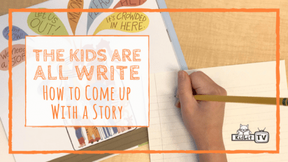 The Kids Are All Write: How to Come Up with a Story Idea