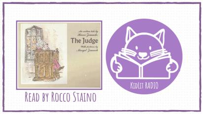 KidLit RADIO: THE JUDGE Read Out Loud