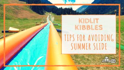 Tips For Avoiding Summer Slide!