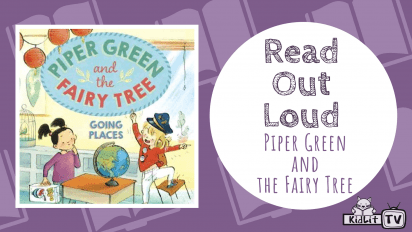 Read Out Loud | PIPER GREEN AND THE FAIRY TREE: GOING PLACES
