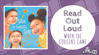 Read Out Loud | WHEN THE COUSINS CAME