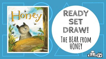 Ready Set Draw! The Bear from HONEY