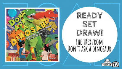 Ready Set Draw! The TREX from DON'T ASK A DINOSAUR