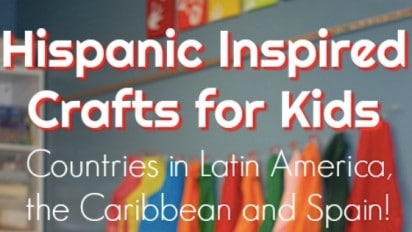 Hispanic Inspired Crafts for Kids