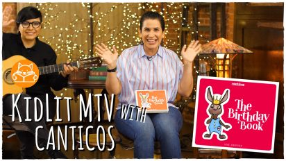 KidLit MTV with Susie Jaramillo – CANTICOS' THE BIRTHDAY BOOK