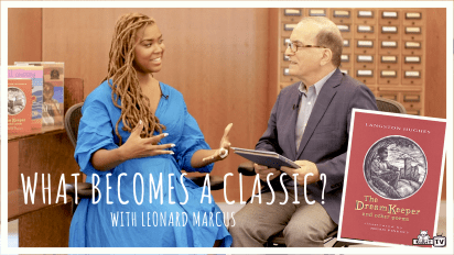 What Becomes a Classic? with Leonard Marcus THE DREAM KEEPER