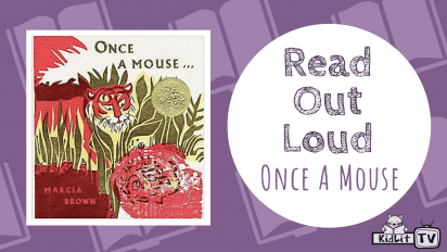 Read Out Loud | ONCE A MOUSE