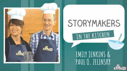 StoryMakers in the Kitchen with Emily Jenkins and Paul O. Zelinsky