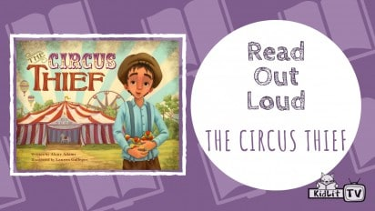 Read Out Loud | THE CIRCUS THIEF