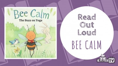 Read Out Loud BEE CALM: THE BUZZ ON YOGA