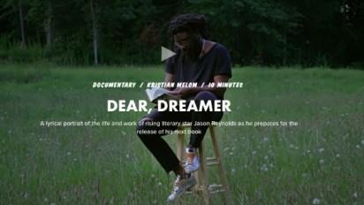 Dear Dreamer: Short of the Week