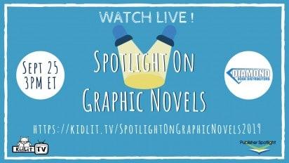 SPOTLIGHT ON GRAPHIC NOVELS Live Stream!