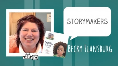 StoryMakers with Becky Flansburg SISSY GOES TINY