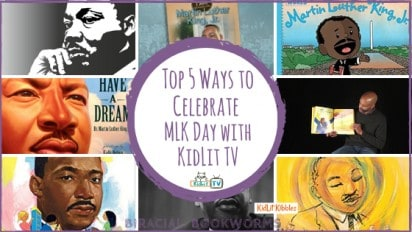 Top 5 Ways to Celebrate MLK Day with KidLit TV